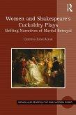 Women and Shakespeare's Cuckoldry Plays (eBook, ePUB)