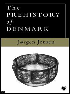 The Prehistory of Denmark (eBook, ePUB) - Jensen, Jorgen
