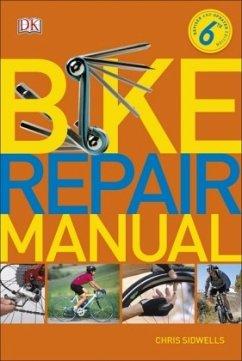 Bike Repair Manual - Sidwells, Chris