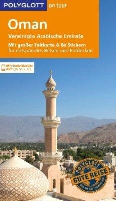 POLYGLOTT on tour Reiseführer Oman & Vereinigte...