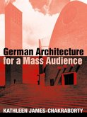 German Architecture for a Mass Audience (eBook, ePUB)
