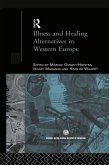 Illness and Healing Alternatives in Western Europe (eBook, ePUB)
