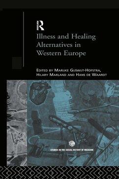 Illness and Healing Alternatives in Western Europe (eBook, ePUB)