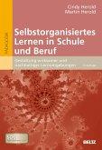 Selbstorganisiertes Lernen in Schule und Beruf (eBook, PDF)