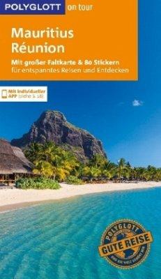 POLYGLOTT on tour Reiseführer Mauritius & Réunion - Bech, Anja; Rössig, Wolfgang