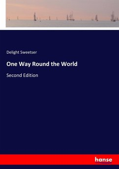 One Way Round the World - Sweetser, Delight