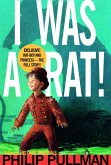 I Was a Rat! (eBook, ePUB)