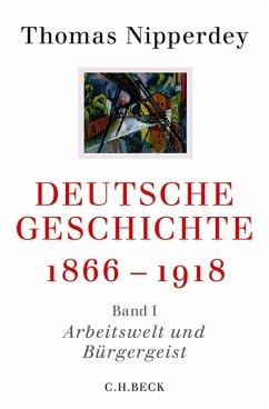 Deutsche Geschichte 1866-1918 (eBook, PDF) - Nipperdey, Thomas