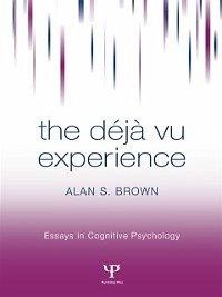 The Deja Vu Experience (eBook, ePUB)
