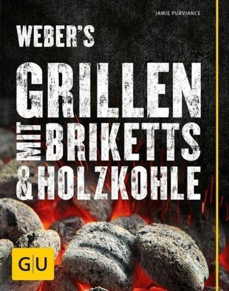 Weber's Grillen mit Briketts (Mängelexemplar) - Purviance, Jamie