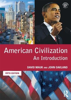 American Civilization (eBook, PDF) - Mauk, David; Mauk, David C.; Oakland, John; Oakland, John