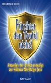 Fürchtet den Teufel nicht! (eBook, ePUB)