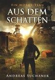 Aus dem Schatten / Ein MORDs-Team Bd.16 (eBook, ePUB)
