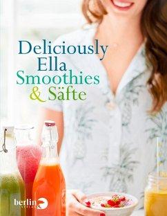 Deliciously Ella - Smoothies & Säfte (eBook, ePUB) - Mills (Woodward), Ella