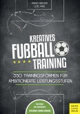 Kreatives Fußballtraining (eBook, PDF)