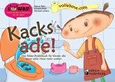 Kacks ade! Das Bilder-Erzählbuch für Kinder, die keine volle Hose mehr wollen (eBook, ePUB)