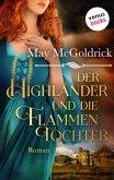 Der Highlander und die Flammentochter: Die Macphearson-Schottland-Saga - Band 5 (eBook, ePUB)
