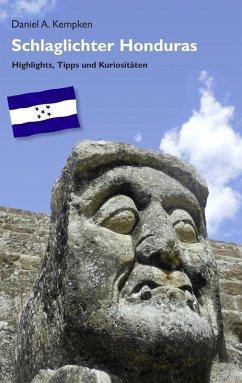 Schlaglichter Honduras (eBook, ePUB)