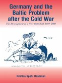 Germany and the Baltic Problem After the Cold War (eBook, ePUB)
