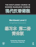 The Routledge Course in Modern Mandarin Chinese Workbook Level 2 (Simplified) (eBook, ePUB)