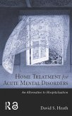 Home Treatment for Acute Mental Disorders (eBook, ePUB)