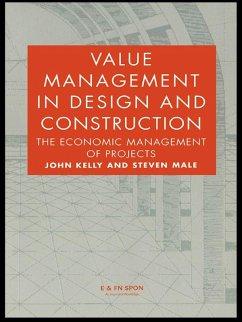 Value Management in Design and Construction (eBook, ePUB) - Kelly, John; Male, Steven