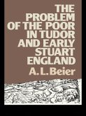 The Problem of the Poor in Tudor and Early Stuart England (eBook, ePUB)