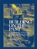 Building on the Past (eBook, ePUB)
