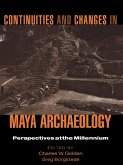 Continuities and Changes in Maya Archaeology (eBook, ePUB)