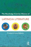 The Routledge Concise History of Latino/a Literature (eBook, PDF)