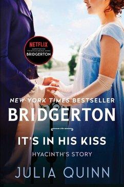 It's In His Kiss (eBook, ePUB) - Quinn, Julia