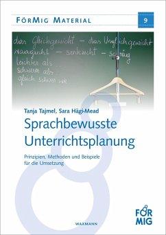 Sprachbewusste Unterrichtsplanung (eBook, PDF) - Hägi-Mead, Sara; Tajmel, Tanja