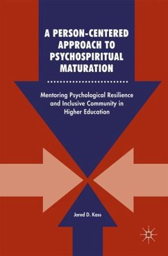 A Person-Centered Approach to Psychospiritual Maturation - Kass, Jared D.