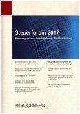 Aktuelle Entwicklungen bei der steuerlichen Gewinnermittlung / Steuerforum 2017