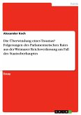 Die Überwindung eines Traumas? Folgerungen des Parlamentarischen Rates aus der Weimarer Reichsverfassung am Fall des Staatsoberhauptes