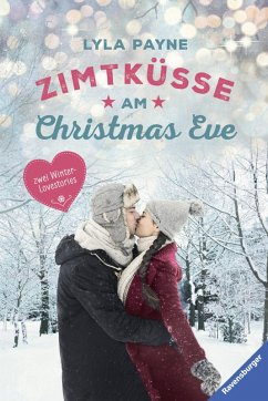 Unterm Mistelzweig mit Mr Right/Zimtküsse am Christmas Eve