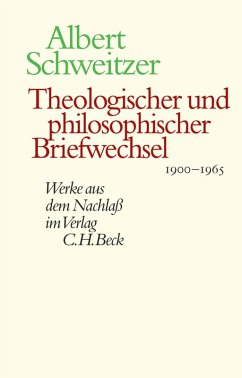 Theologischer und philosophischer Briefwechsel 1900-1965 (eBook, PDF) - Schweitzer, Albert