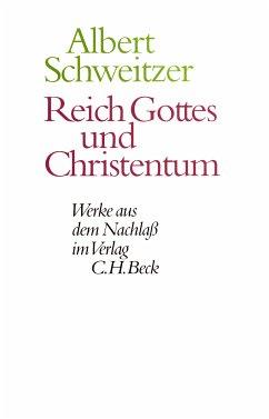 Reich Gottes und Christentum (eBook, PDF) - Schweitzer, Albert