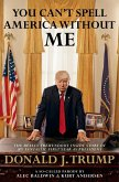 You Can't Spell America Without Me (eBook, ePUB)