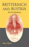 Metternich and Austria (eBook, PDF)