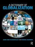 A Dictionary of Globalization (eBook, ePUB)