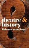 Theatre & History (eBook, ePUB)