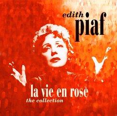 La Vie En Rose-The Collection - Piaf,Edith