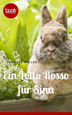 Ein Lollo Rosso fur Sina (Kurzgeschichte, Liebe)