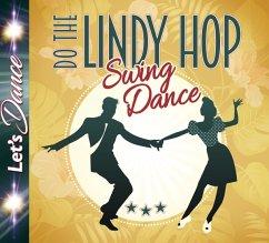 Lindy Hop-Swing Dance - Diverse