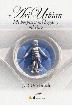 Ari Urbian (eBook, ePUB) - Broch, J.P. Usó