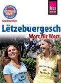 Reise Know-How Sprachführer Lëtzebuergesch - Wort für Wort: Kauderwelsch-Band 104 (eBook, ePUB)