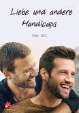 Liebe und andere Handicaps (eBook, ePUB)