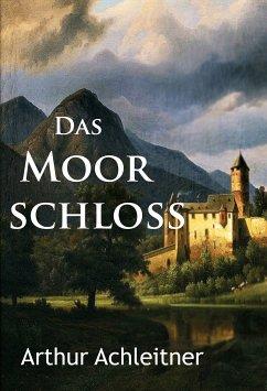 Das Moorschloß (eBook, ePUB)
