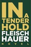In A Tender Hold (eBook, ePUB)